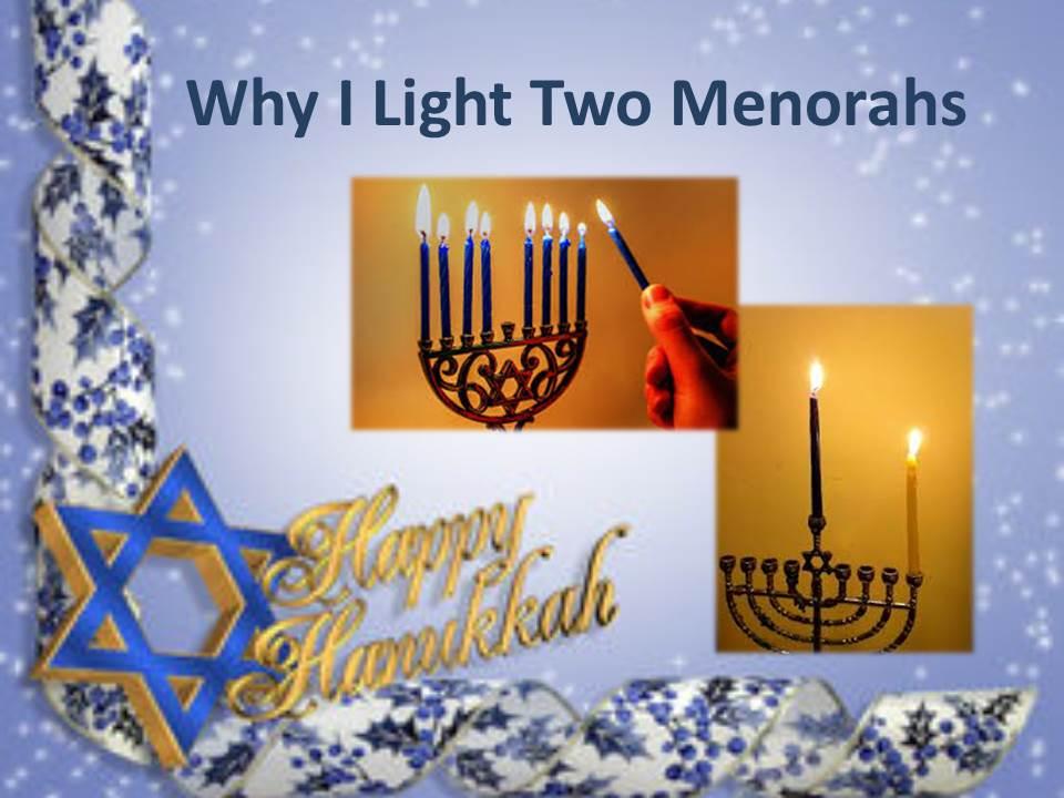 why-i-light-two-menorahs